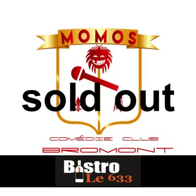 Momos comedie sold out