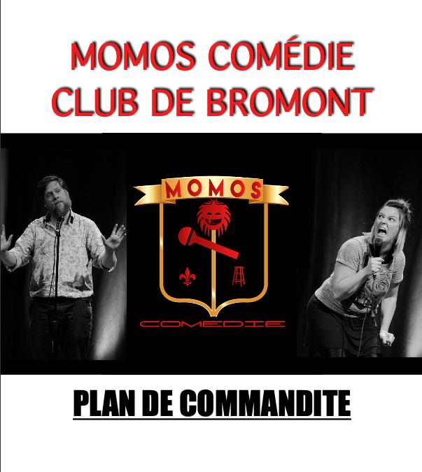 Retour en force du Momos Comedie Club de Bromont, soyez présent!